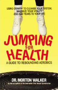 Jumping For Health by Dr. Morton Walker Book